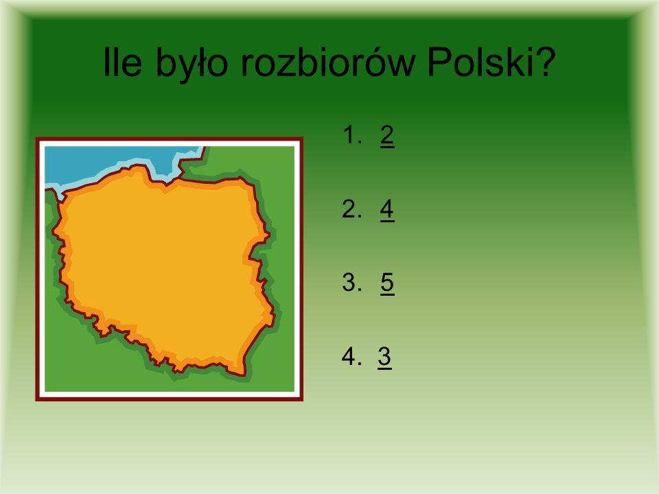 Ile było rozbiorów Polski
