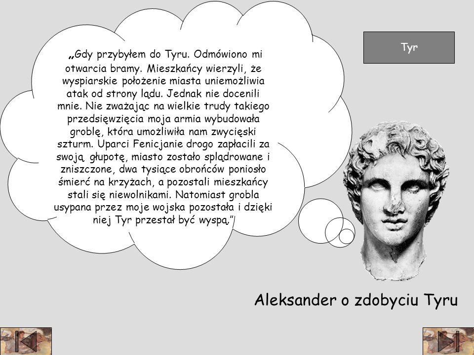 Aleksander o zdobyciu Tyru