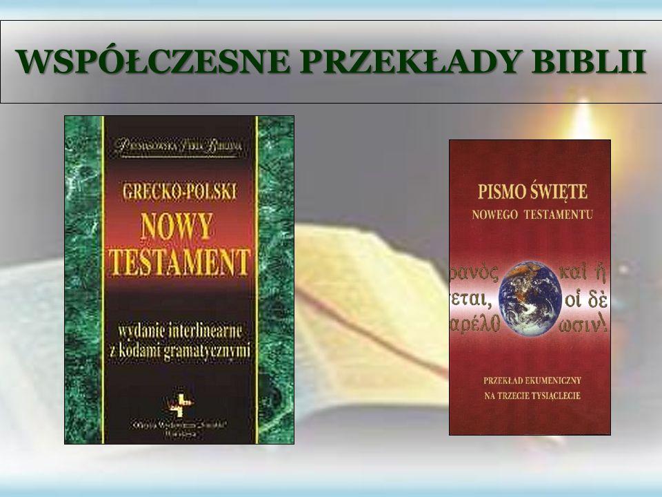 WSPÓŁCZESNE PRZEKŁADY BIBLII