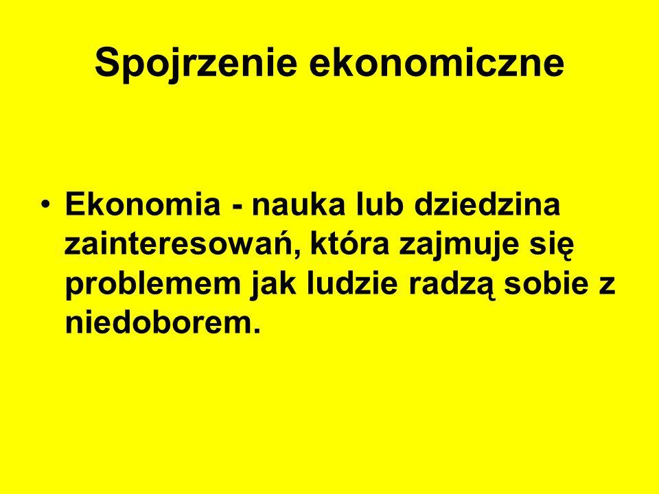 Spojrzenie ekonomiczne