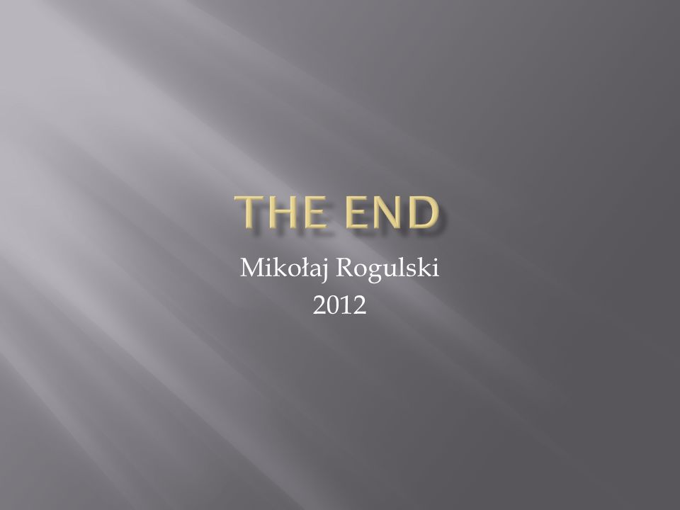 The End Mikołaj Rogulski 2012
