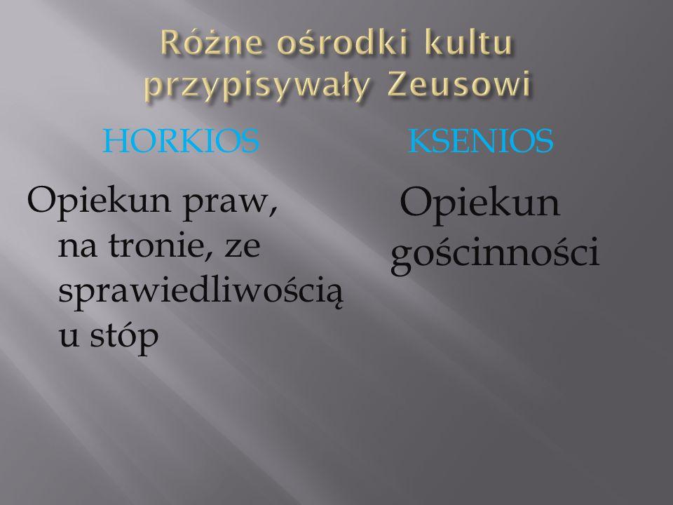 Różne ośrodki kultu przypisywały Zeusowi