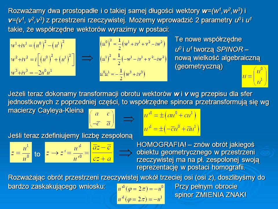 Rozważamy dwa prostopadłe i o takiej samej długości wektory w=(w1,w2,w3) i