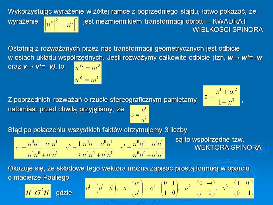 Wykorzystując wyrażenie w żółtej ramce z poprzedniego slajdu, łatwo pokazać, że