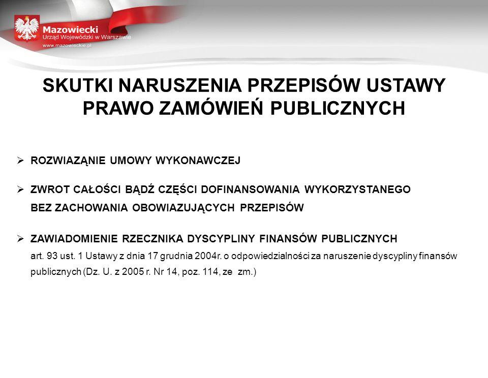 SKUTKI NARUSZENIA PRZEPISÓW USTAWY PRAWO ZAMÓWIEŃ PUBLICZNYCH