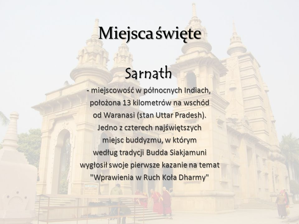 Miejsca święte Sarnath - miejscowość w północnych Indiach,