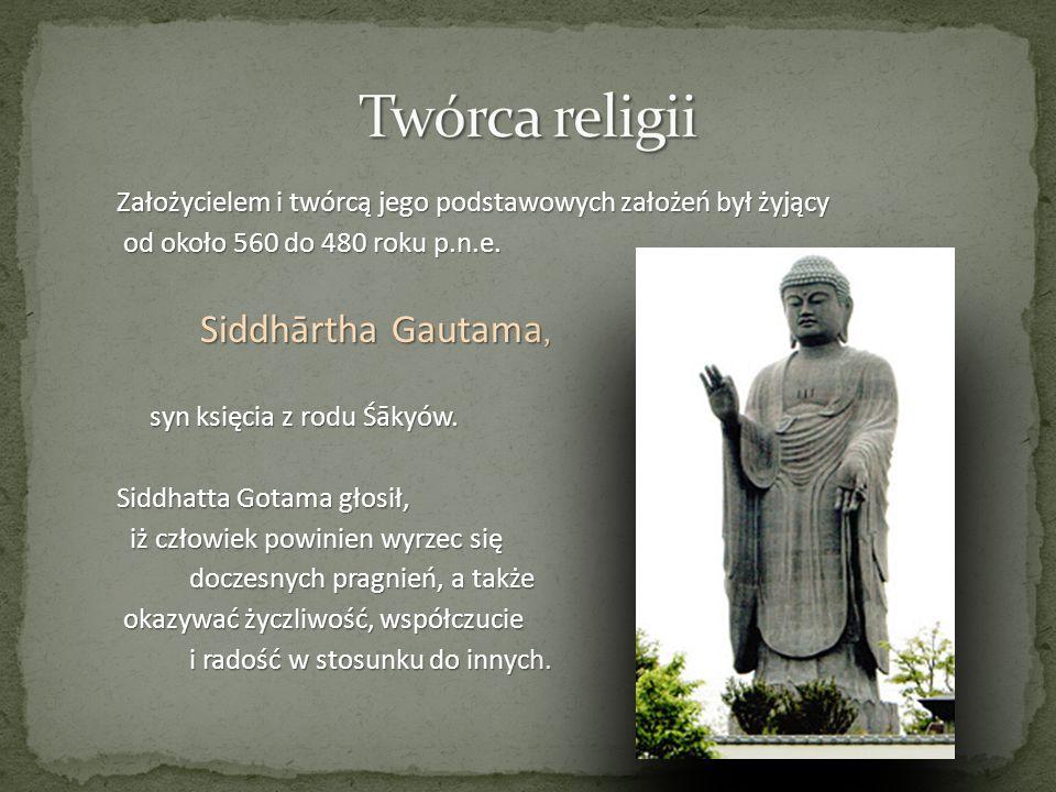 Twórca religii Siddhārtha Gautama,