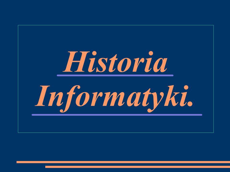 Historia Informatyki.