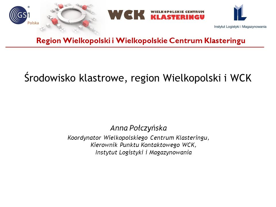 Region Wielkopolski i Wielkopolskie Centrum Klasteringu