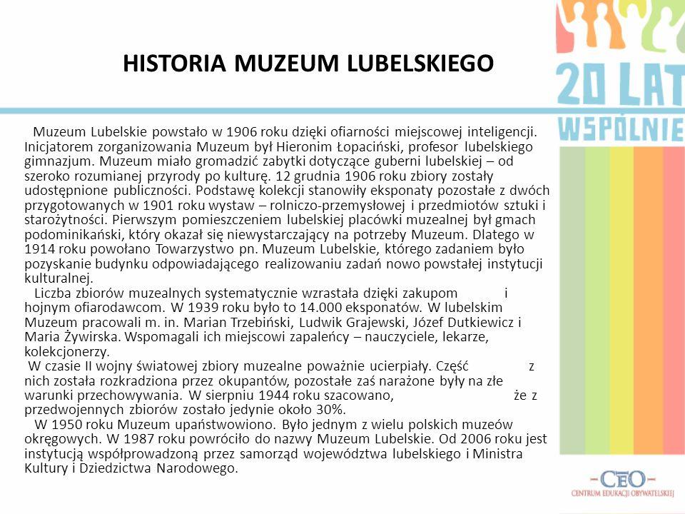 HISTORIA MUZEUM LUBELSKIEGO