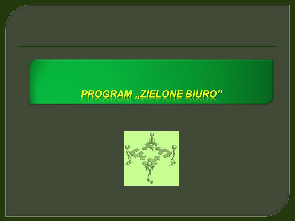 """Program """"zielone biuro"""