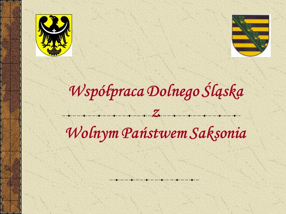 Współpraca Dolnego Śląska z Wolnym Państwem Saksonia