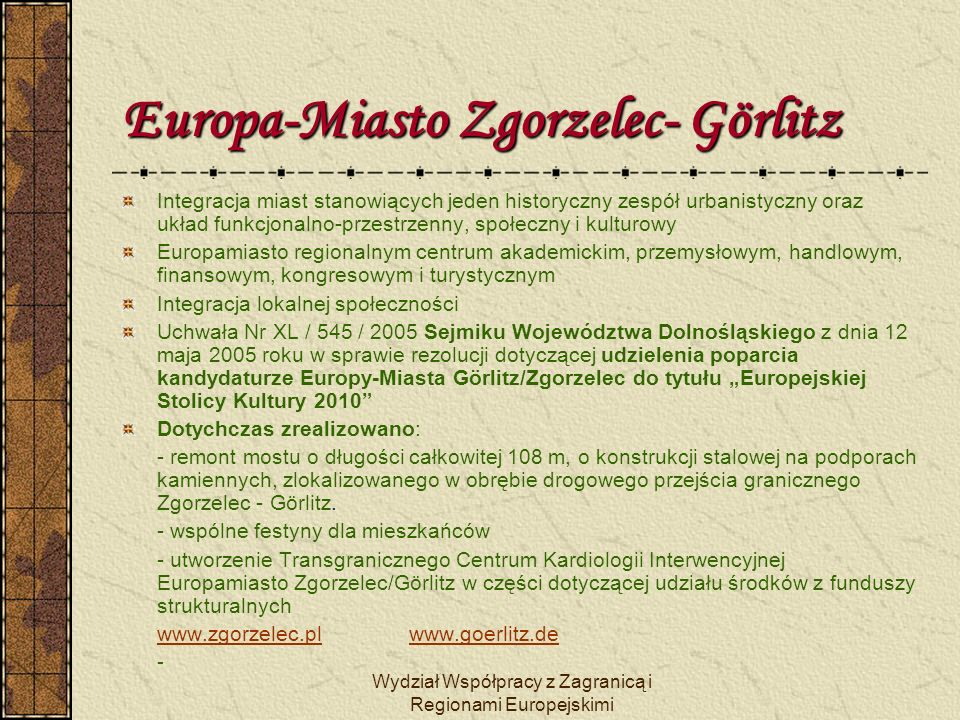 Europa-Miasto Zgorzelec- Görlitz