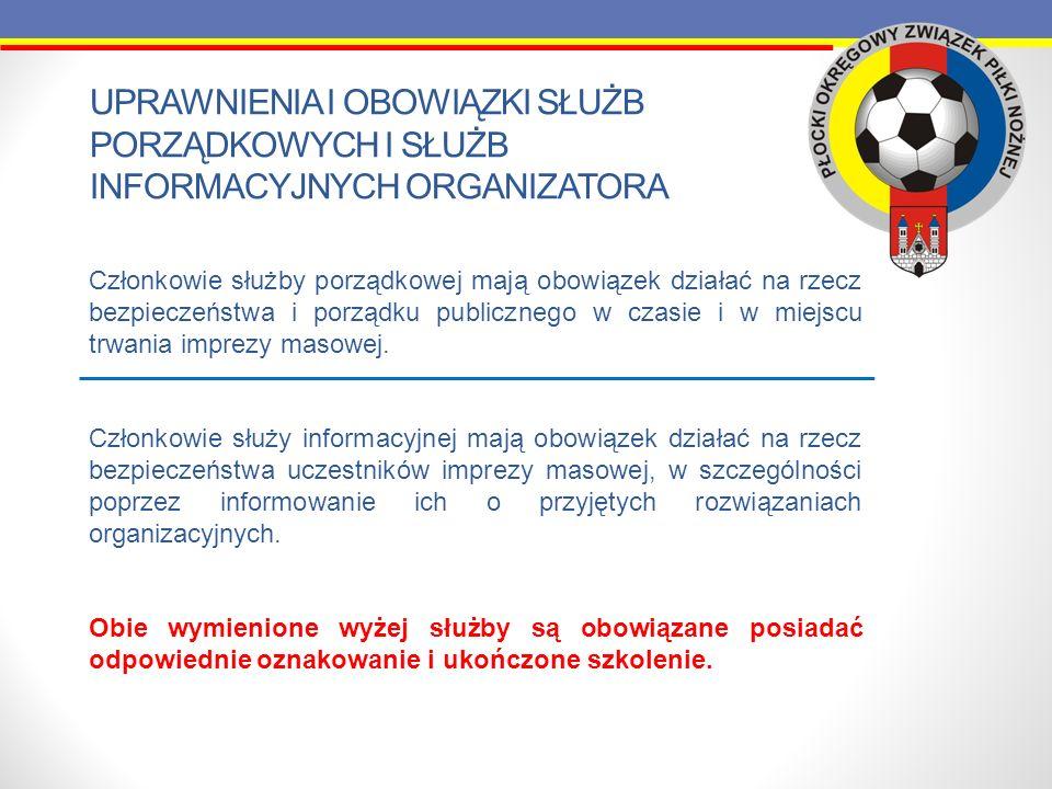 Uprawnienia i obowiązki służb porządkowych i służb informacyjnych organizatora
