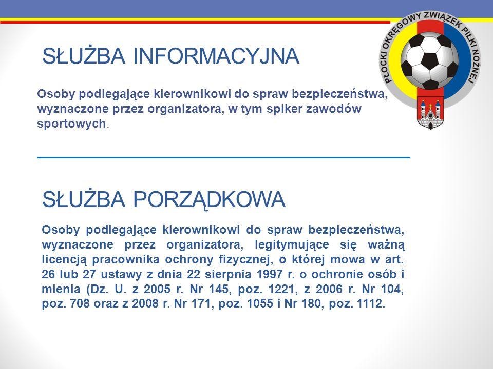 Służba informacyjna Służba porządkowa
