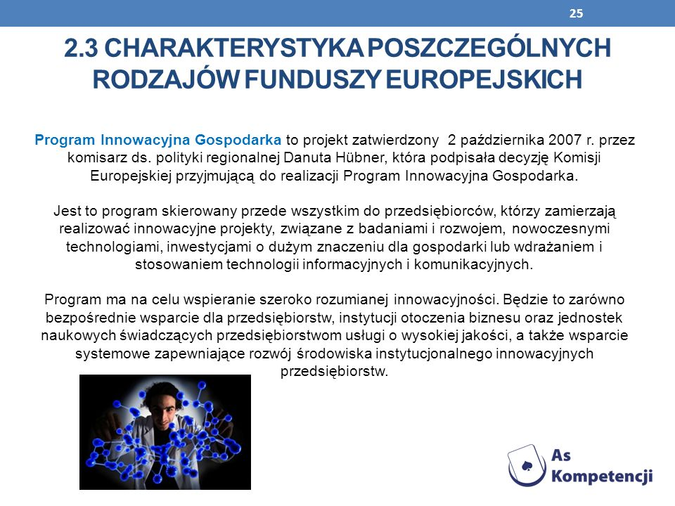 2.3 Charakterystyka poszczególnych rodzajów funduszy europejskich
