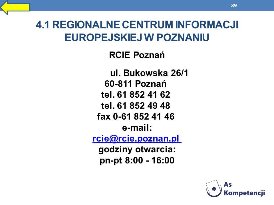 4.1 Regionalne Centrum Informacji Europejskiej w Poznaniu