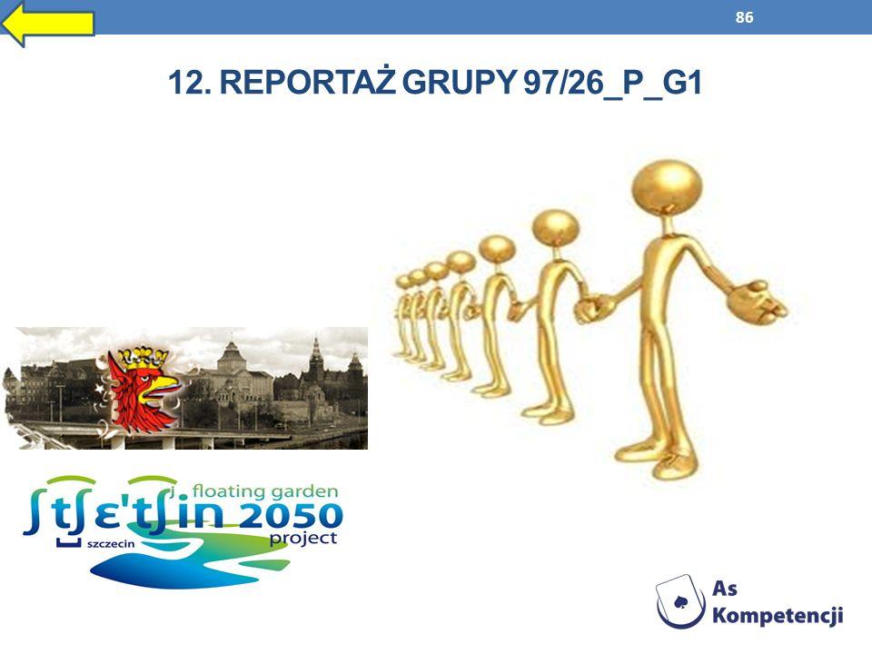 12. Reportaż grupy 97/26_P_G1