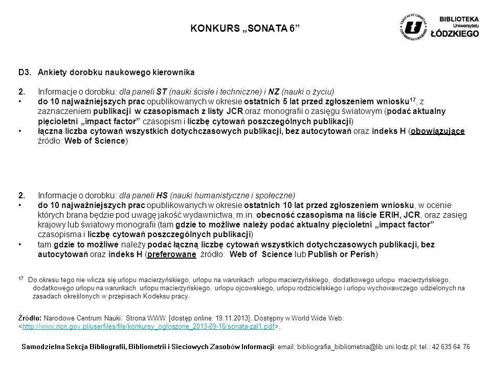 """KONKURS """"SONATA 6 D3. Ankiety dorobku naukowego kierownika"""