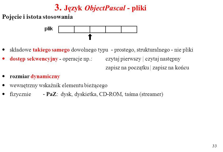 3. Język ObjectPascal - pliki