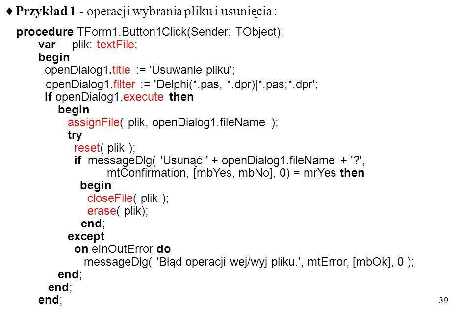 Przykład 1 - operacji wybrania pliku i usunięcia :