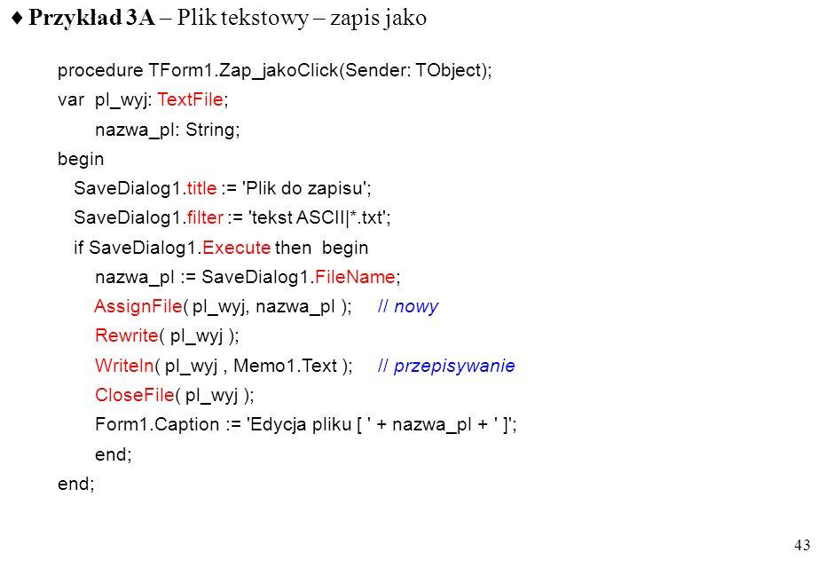 Przykład 3A – Plik tekstowy – zapis jako