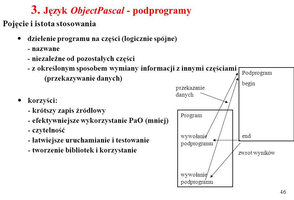 3. Język ObjectPascal - podprogramy