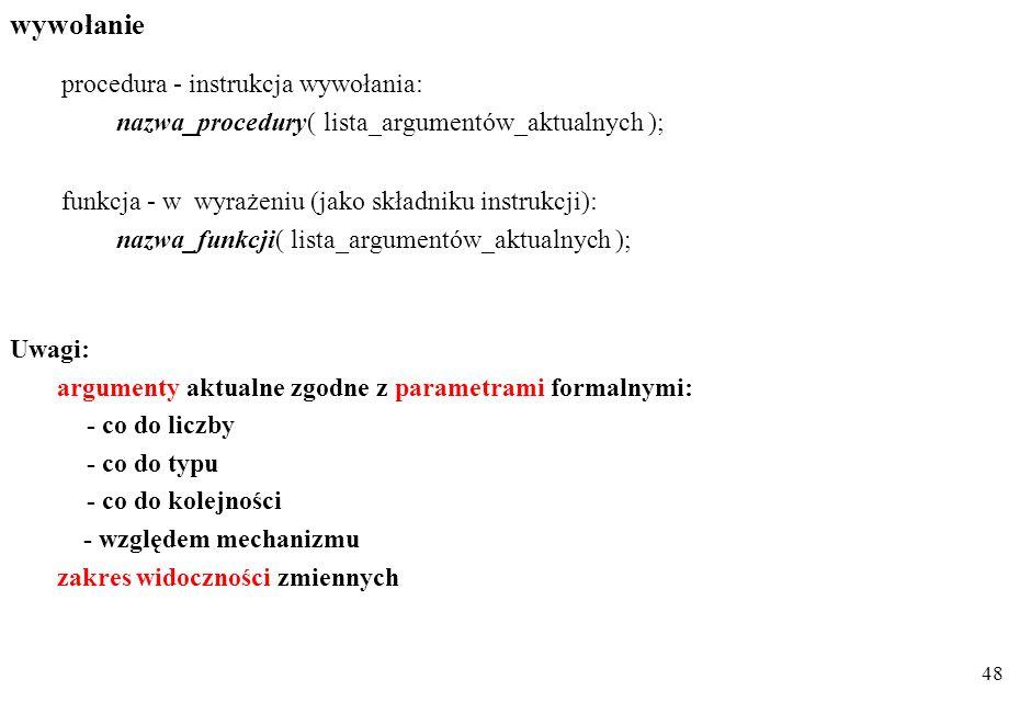 wywołanie procedura - instrukcja wywołania: