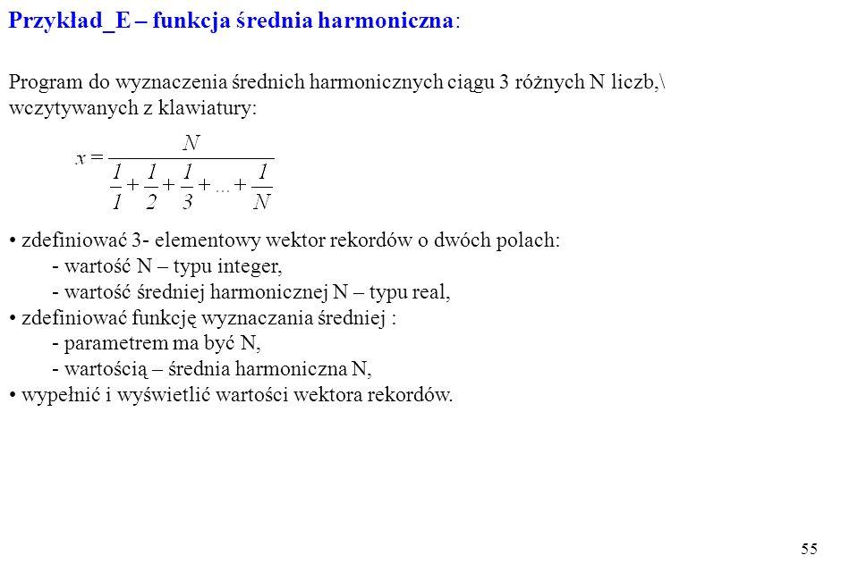 Przykład_E – funkcja średnia harmoniczna: