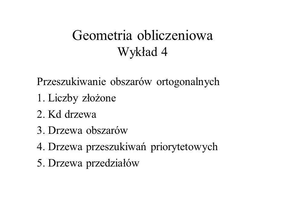 Geometria obliczeniowa Wykład 4