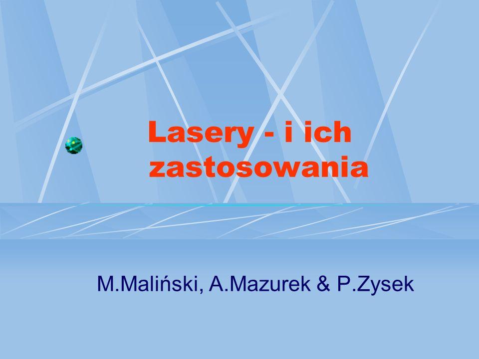 Lasery - i ich zastosowania
