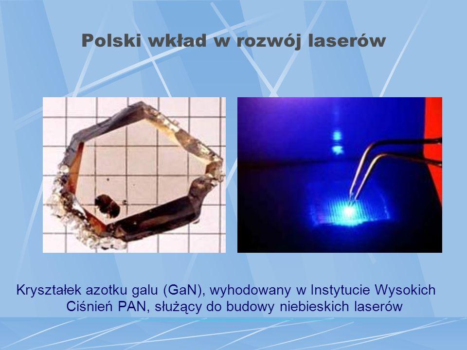 Polski wkład w rozwój laserów