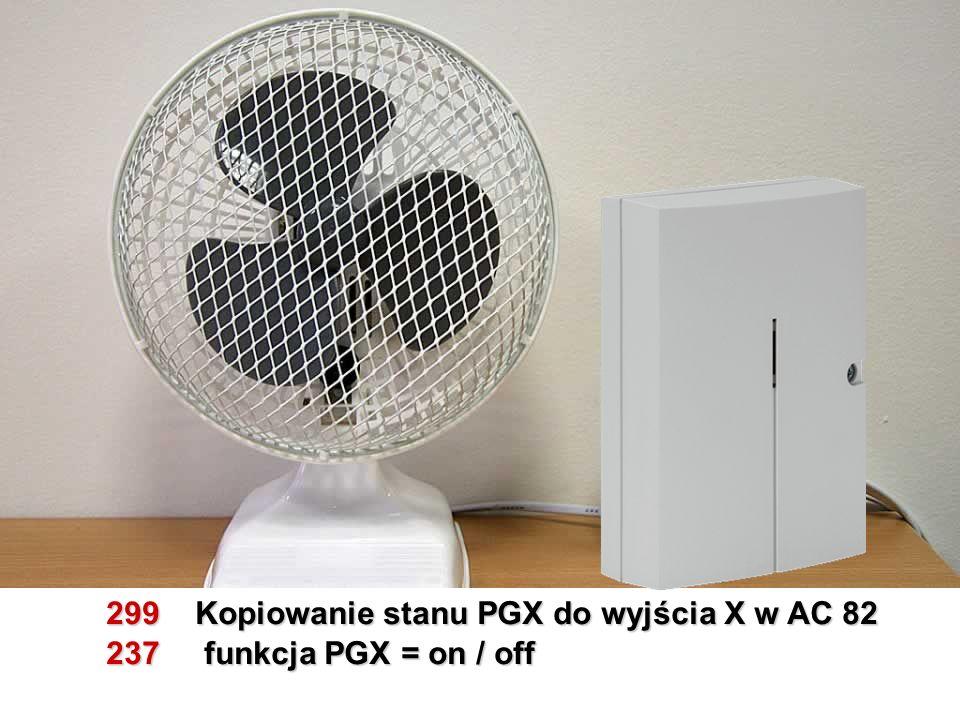299 Kopiowanie stanu PGX do wyjścia X w AC 82