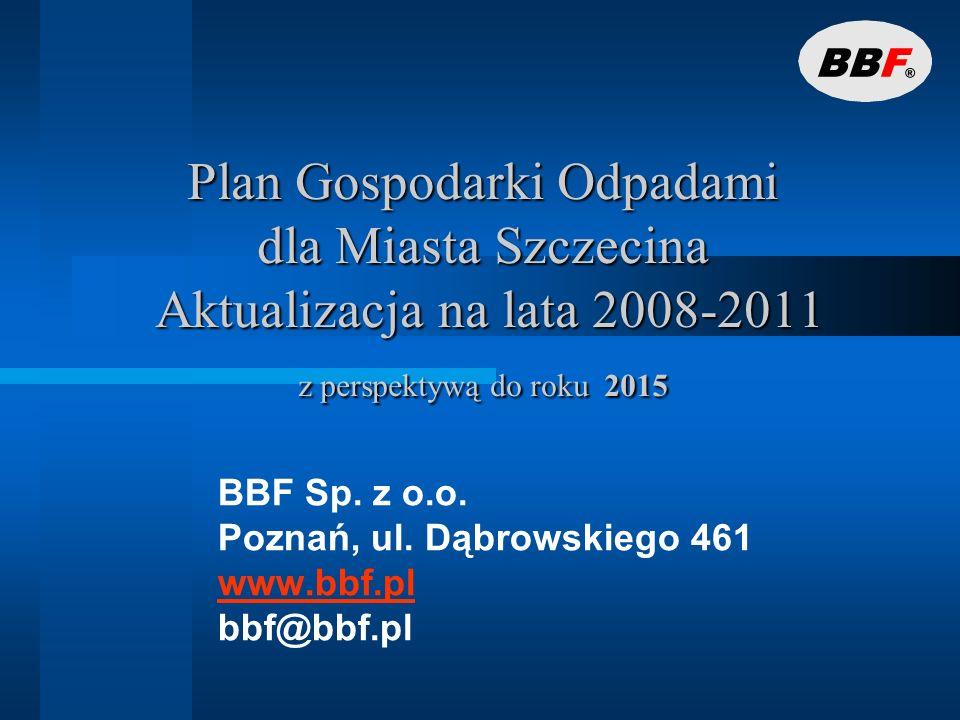 BBF Sp. z o.o. Poznań, ul. Dąbrowskiego 461 www.bbf.pl bbf@bbf.pl