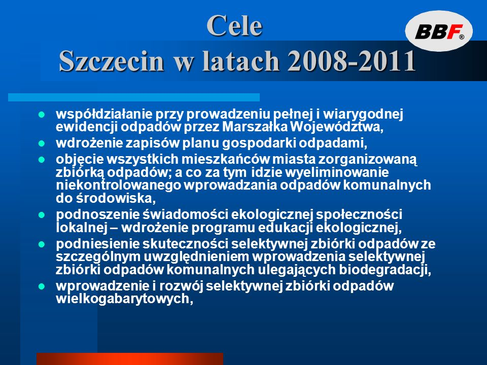 Cele Szczecin w latach 2008-2011