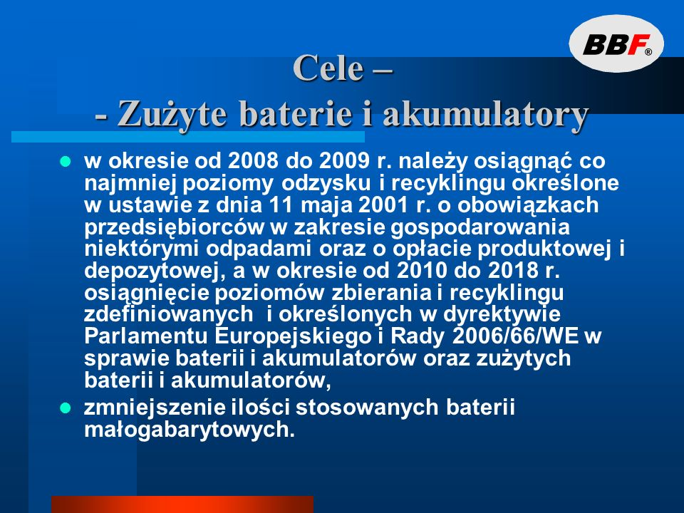 Cele – - Zużyte baterie i akumulatory