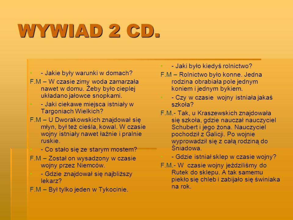 WYWIAD 2 CD. - Jaki było kiedyś rolnictwo