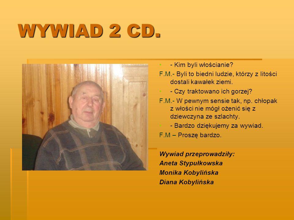 WYWIAD 2 CD. - Kim byli włościanie