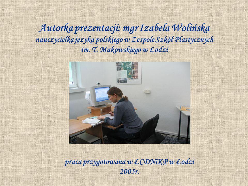 praca przygotowana w ŁCDNiKP w Łodzi