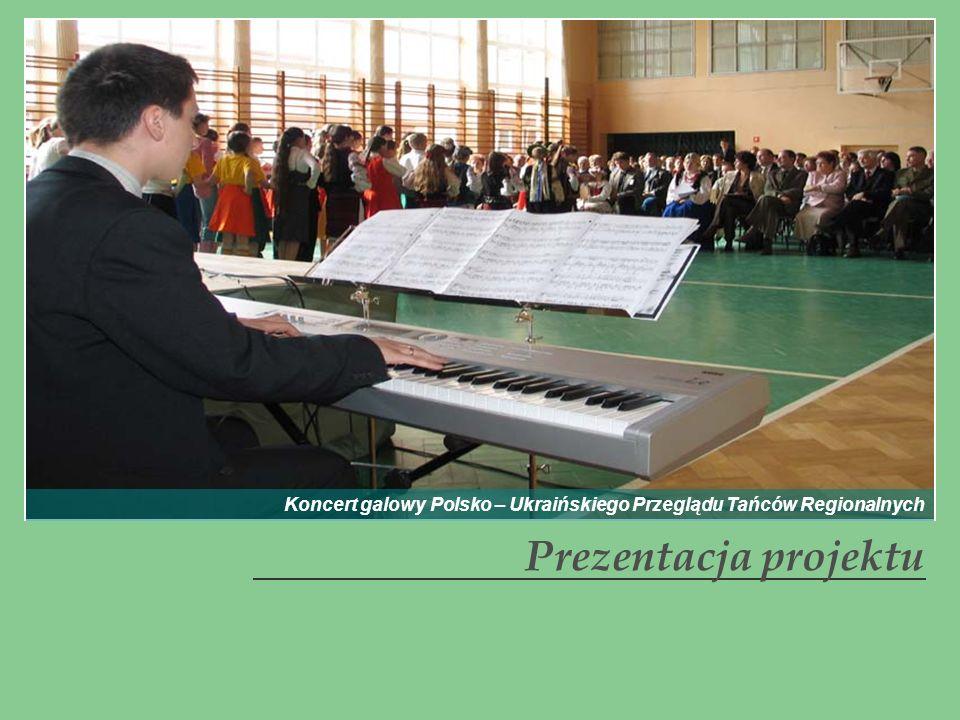 Koncert galowy Polsko – Ukraińskiego Przeglądu Tańców Regionalnych