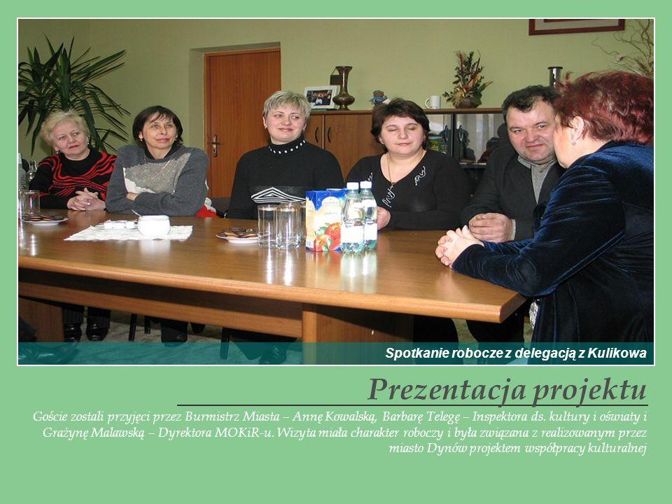 Prezentacja projektu Spotkanie robocze z delegacją z Kulikowa