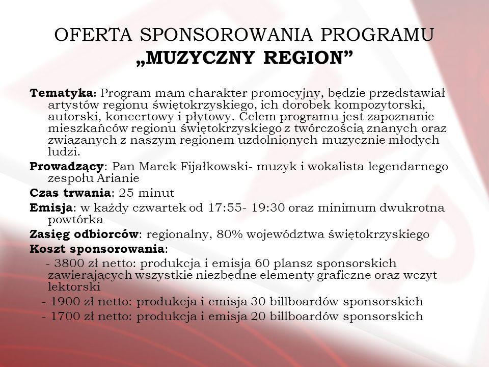 """OFERTA SPONSOROWANIA PROGRAMU """"MUZYCZNY REGION"""