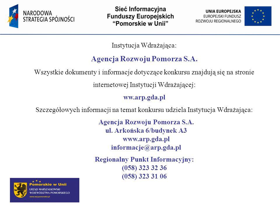 Agencja Rozwoju Pomorza S.A. Regionalny Punkt Informacyjny: