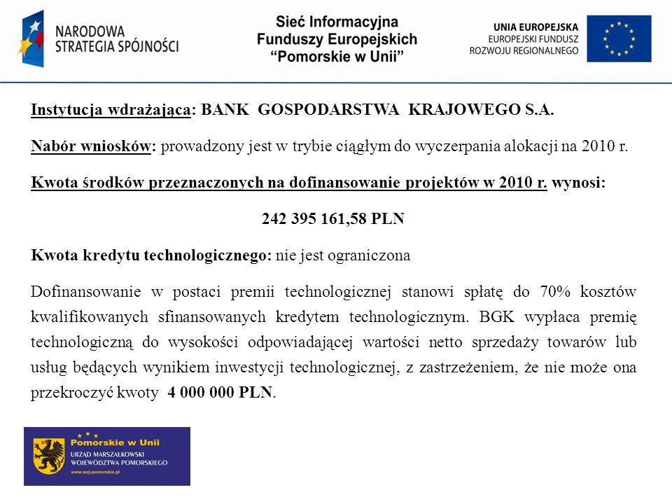 Instytucja wdrażająca: BANK GOSPODARSTWA KRAJOWEGO S.A.