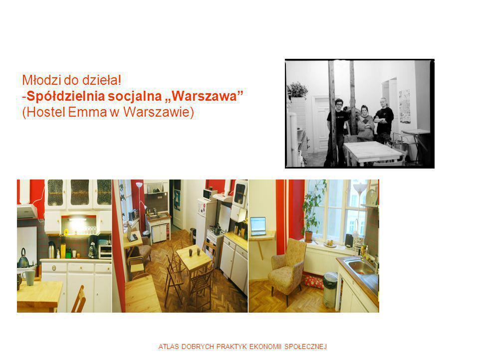 """Młodzi do dzieła! -Spółdzielnia socjalna """"Warszawa (Hostel Emma w Warszawie)"""