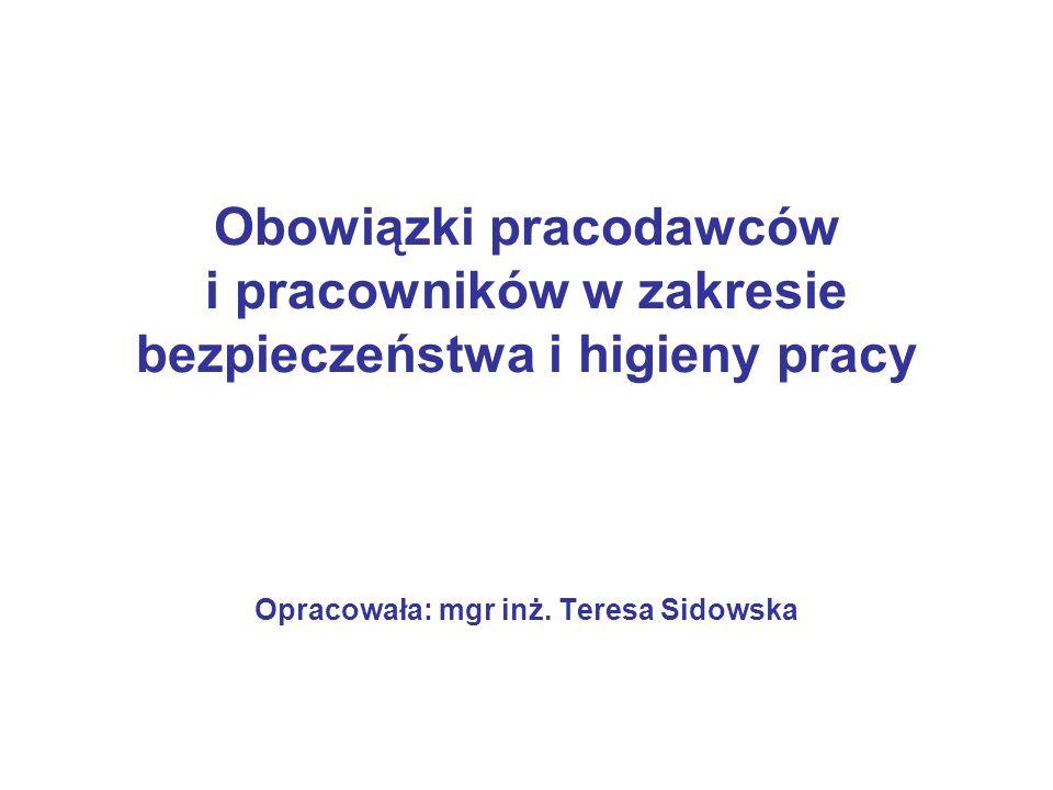Opracowała: mgr inż. Teresa Sidowska