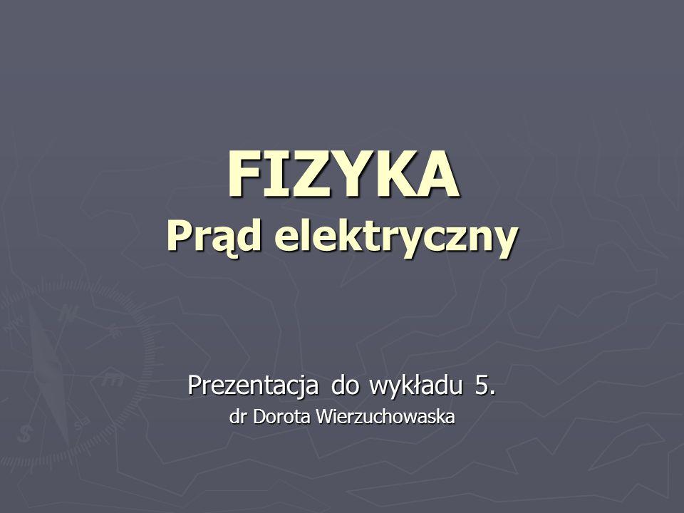FIZYKA Prąd elektryczny