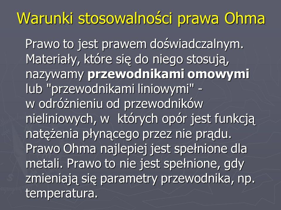 Warunki stosowalności prawa Ohma