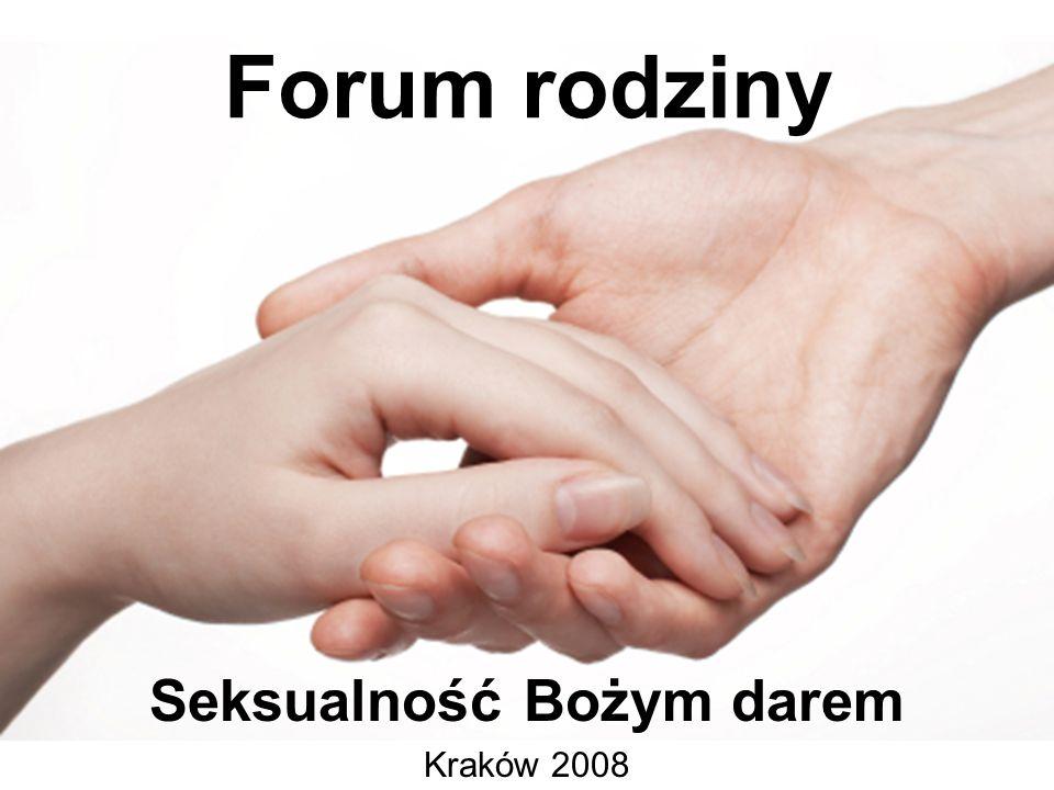Seksualność Bożym darem Kraków 2008