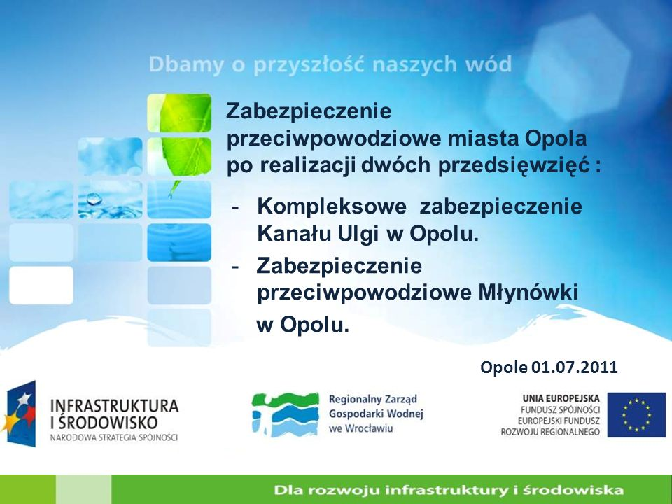 Kompleksowe zabezpieczenie Kanału Ulgi w Opolu.
